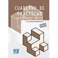 CUADERNO DE PRACTICAS DE EXPRESION GRAFICA - 2ª Edición