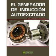 EL GENERADOR  DE INDUCCION AUTOEXCITADO