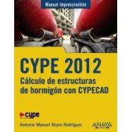 CYPE 2012. Cálculo de Estructuras de Hormigón con Cypecad