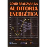 COMO REALIZAR UNA AUDITORIA ENERGETICA - 3ª eDICION