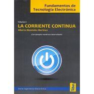 FUNDAMENTOS DE TECNOLOGIA ELECTRONICA 1: LA CORRIENTE CONTINUA