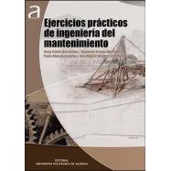 EJERCICIOS PRACTICOS DE INGENIERIA DEL MANTENIMIENTO