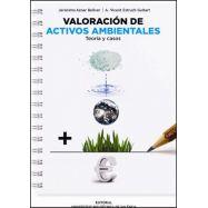 VALORACION  DE LOS ACTIVOS MEDIOAMBIENTALES. Teoría y Casos