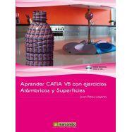APRENDER CATIAV5 CON EJERCICIOS: ALAMBRICOS Y SUPERFICIES
