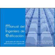 MANUAL DEL INGENIERO DE EDIFICACION: Guía para el Cálculo de Estructuras con CYPECAD