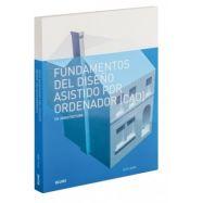 FUNDAMENTOS DEL DISEÑO ASISTIDO POR ORDENADOR (CAD) EN ARQUITECTURA