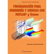 PROGRAMACION PARA INGENIERIA Y CIENCIAS CON MATLAB Y OCTAVE