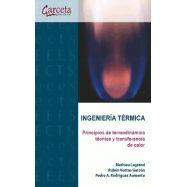 INGENIERIA TERMICA . Principios de Termodinámica y Transferencia de Calor