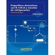 FRIGORÍFICOS DOMÉSTICOS CON R-134-A Y MEZCLAS DE REFRIGERANTES (DVD 2)- Técnicos de Servicio 2