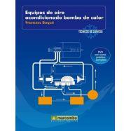 EQUIPOS DE AIRE ACONDICIONADO BOMBA DE CALOR (DVD 5). Técnicos de Servicio Vol.5
