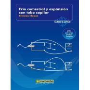 FRÍO COMERCIAL Y EXPANSION EN TUBO CAPILAR ( DVD 6). Técnicos de Servicio . Vol. 6