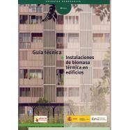 GUIA TECNICA - INSTALACIONES DE BOMASA TERMICA EN EDIFICIOS
