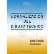 NORMALIZACION DEL DIBUJO TECNICO: ESCUELAS DE INGENIERIA, CICLOS FORMATIVOS