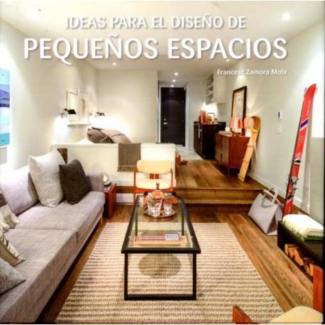 Ideas para el dise o de peque os espacios for Programa interiorismo online