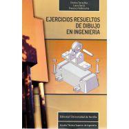 EJERICICIOS RESUELTOS DE DIBUJO EN INGENIERIA