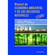 MANUAL DE ECONOMIA AMBIENTAL Y DELOS RECURSOS NATURALES - 3ª Edición