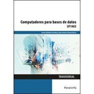 COMPUTADORES PARA BASES DE DATOS (UF165)