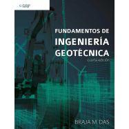 FUNDAMENTOS DE INGENIERIA GEOTECNICA - 4ª Edición