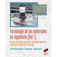 TECNOLOGIA DE LOS MATERIALES EN INGENIERIA - Volumen 1