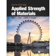 APPLIED STRENGHT OF MATERIALS - Sixth Edition