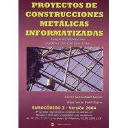 PROYECTOS DE CONSTRUCCION DE ESTRUCTURAS METALICAS INFORMATIZADAS