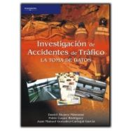 INVESTIGACION DE ACCIDENTES DE TRAFICO. La toma de datos