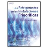 LOS REFRIGERANTES EN LAS INSTALACIONES FRIGORÍFICAS