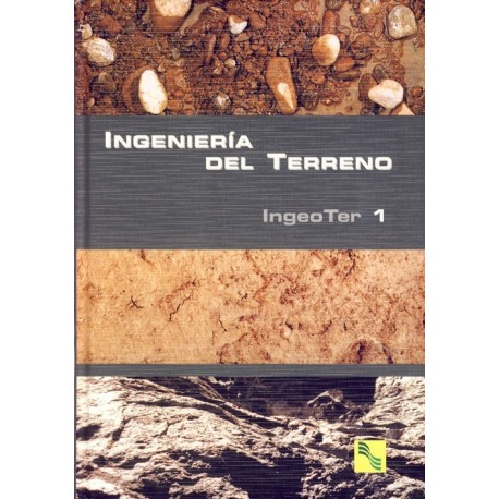 INGENIERIA DEL TERRENO - Volumen 1