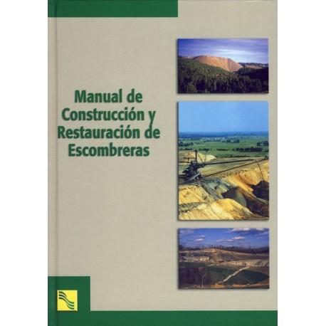 MANUAL DE CONSTRUCCION Y RESTAURACION DE ESCOMBRERAS