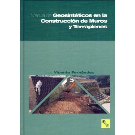 MANUAL DE GEOSINTETICOS EN LA CONSTRUCCION DE MUROS Y TERRAPLENES
