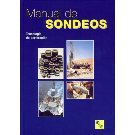 MANUAL DE SONDEOS 1. TECNOLOGIA DE LA PERFORACION