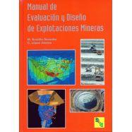 MANUAL DE EVALUACION Y DISEÑO DE EXPLOTACIONES MINERAS