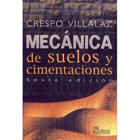 MECANICA DEL SUELO Y CIMENTACIONES - 6ª Edición