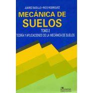 MECANICA DE SUELOS - Tomo 2 : Teoría y Aplicaciones de la Mecánica de Suelos
