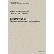 ELECTROTECNIA. CIRCUITO MAGENTICOS Y TRANSFORMADORES