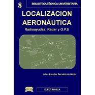 LOCALIZACION AERONAUTICA (Radio ayudas, Radar y G.P.S)
