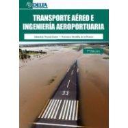 TRASNPORTE AEREO E INGENIERIA AEROPORTUARIA- 7ª Edición
