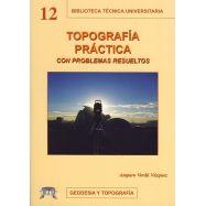 TOPOGRAFIA PRACTICA CON PROBLEMAS RESUELTOS