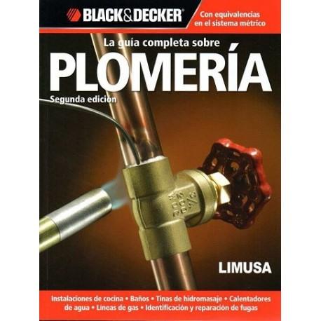 LA GUIA COMPLETA SOBRE PLOMERIA- 2ª Edición