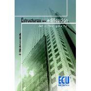 ESTRUCTURAS DE LA EDIFICACION-2 ª Edicion