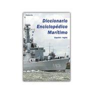 DICCIONARIO ENCICLOPEDICO MARITIMO. Español- Inglés