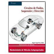 ELECTROMECÁNICA DE VEHÍCULOS. CIRCUITOS DE FLUIDOS, SUSPENSIÓN Y DIRECCIÓN