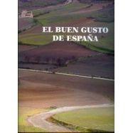 EL BUEN GUSTO DE ESPAÑA- 4ª Edición