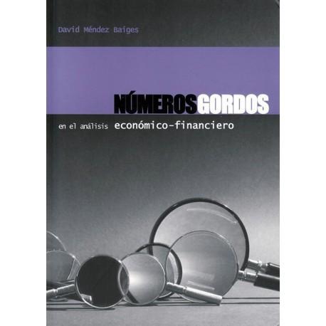 NUMEROS GORDOS EN EL ANALISIS ERCONOMICO-FINANCIERO