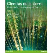 CIENCIAS DELA TIERRA. Una Introducción a la Geología Física - 10ª Edición - Volumen 1