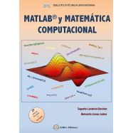 MATLAB Y MATEMÁTICA COMPUTACIONAL- 2ª Edición