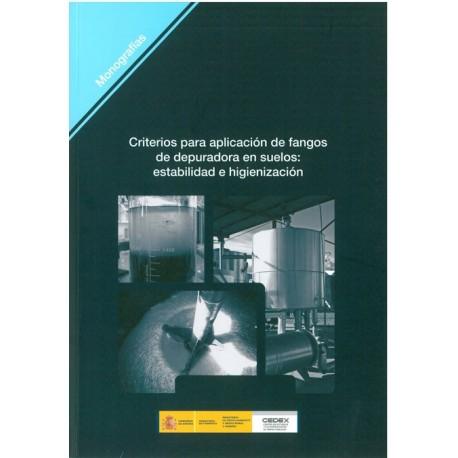 CRITERIOS PARA APLICACION DE FANGOS DE DEPURADORA EN SUELOS: ESTABILIDAD E HIGIENIZACION