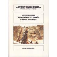 """LECCIONES SOBRE TECNOLOGIA DE LAS TUBERIAS (*Pipeline Technology"""")"""