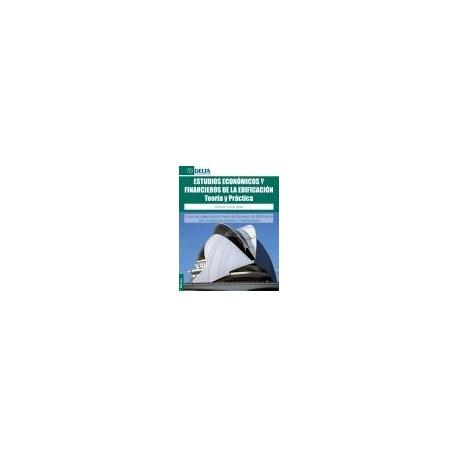 ESTUDIOS ECONOMICOS Y FINANCIEROS DE LA EDIFICACION (2ª Edición)
