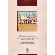 NORMA DE CONSTRUCCION SISMORRESISTENTE. Parte General y Edificación (NCSE-02)